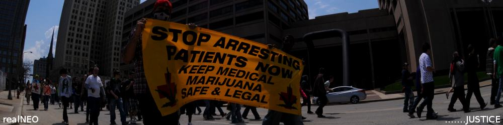 realNEO Justice Header featuring 2011 Cleveland Medical Marijuana Rally and Justice Center