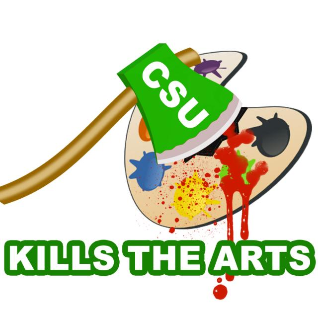 CSU Kills the Arts