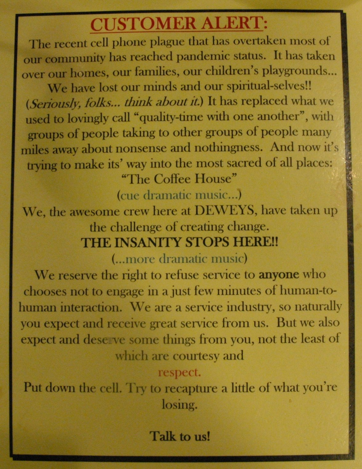 Dewey's Coffee Cell Phone Policy